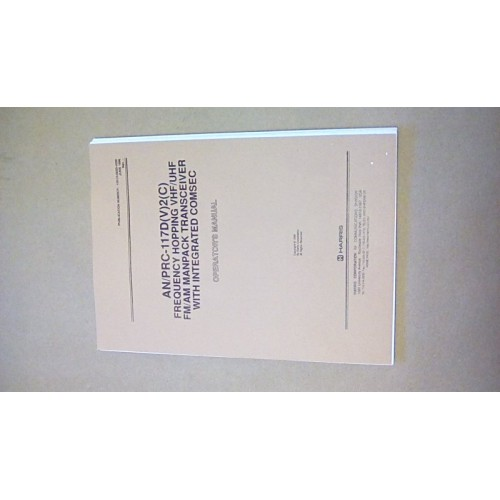 HARRIS AN/PRC117D(V)2(C) OPERATORS MANUAL
