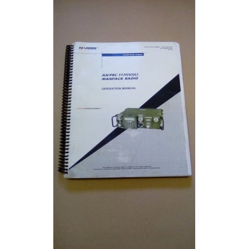 HARRIS MANPACK RADIO AN/PRC117 OPERATION MANUAL